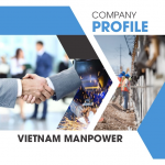 Top 1 Company Manpower Supply From Vietnam To Singapore